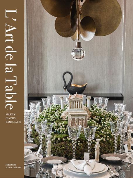 L' ART DE LA TABLE - MARILY GLYPTIS KANELLAKIS-0